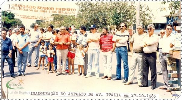 Inauguração do Asfalto Av. Itália 1.985